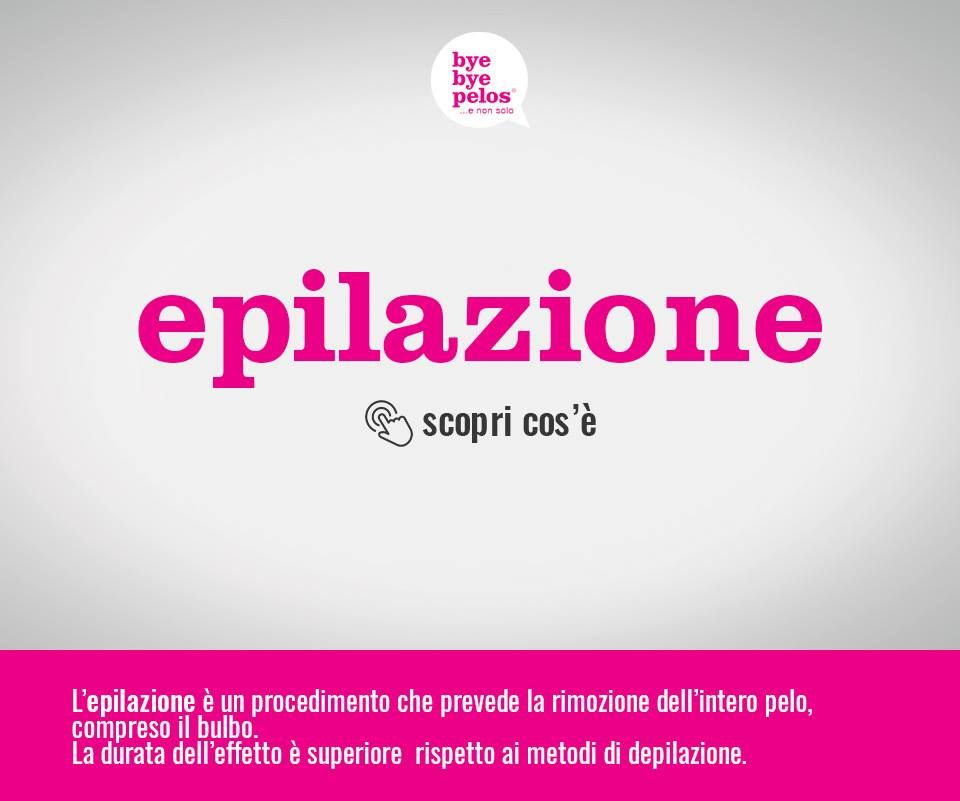 "EPILAZIONE-DEFINITIVA-""Bye-Bye-peli"""